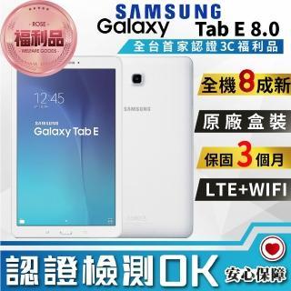【SAMSUNG 三星】福利品 Galaxy Tab E 8.0 1.5G/16GB(8成新 LTE版)