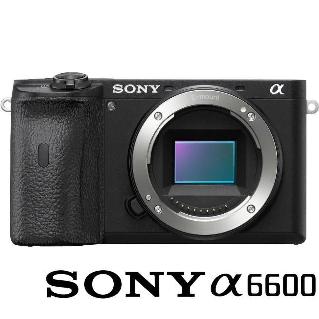 【SONY 索尼】ILCE-6600 / A6600 BODY 單機身(公司貨 微單眼數位相機 五軸防手震 4K WIFI 翻轉螢幕)