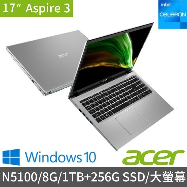 【Acer 宏碁】A317-33-C01V 17.3吋雙碟超值文書筆電-銀(N5100/8G/1TB+256G SSD/Win10)