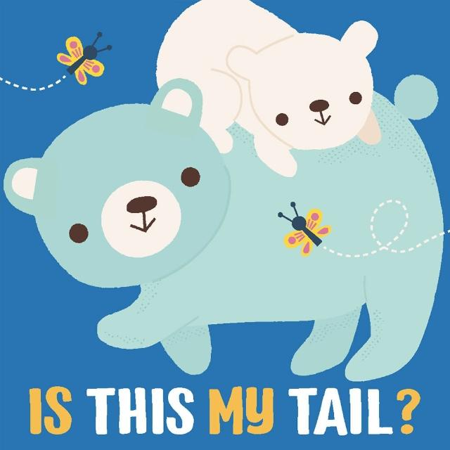 【Song Baby】Is This My Tail? Bear 這是小熊的尾巴嗎?(硬頁書)