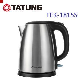 【TATUNG大同】1.8公升不鏽鋼電茶壺(TEK-1815S)