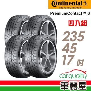 【Continental 馬牌】PremiumContact 6 舒適操控輪胎_四入組_235/45/17(PC6)