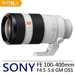 【SONY 索尼】FE100-400mm F4.5-5.6 GM OSS(中文平輸)