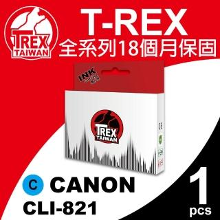 【T-REX霸王龍】CANON CLI-821XL C 藍色 相容墨水匣(適用MP540/ MP545)
