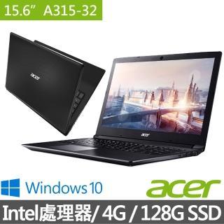 【acer 宏碁】A315-32-C8EK 15.6吋筆電-黑(N4100/4G/128G SSD/Win10)