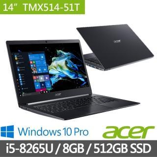 【Acer 宏碁】TravelMate TMX514-51T-57YP 14吋觸控輕薄商用筆電(i5-8265U/8G/512G PCIe SSD/W10 Pro)