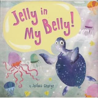 Jelly in My Belly!