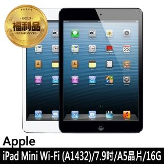 【Apple 蘋果】福利品 iPad mini Wi-Fi A1432 7.9吋 平板電腦(16G/贈皮套+鋼化貼)