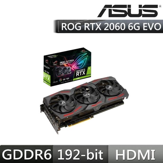 【ASUS 華碩】STRIX GeForce RTX 2060 O6G EVO GAMING 顯示卡